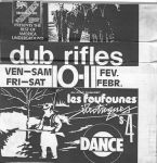 Flyer for The Dub Rifles at Foufounes Electrique. February 1984. Designed / collaged / drawn by Hugh Orr.